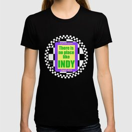 There Is No Place Like Indy, ROJ, Ct. #15 T-shirt