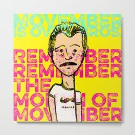 Don Movember Metal Print