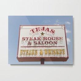 Texas Steakhouse Metal Print