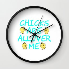 "Adult Shirt For A Sexy You Saying ""Chicks Are all Over Me"" T-shirt Design Penis Rooster Chicken Wall Clock"