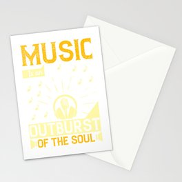 Music is an outburst of the soul Stationery Cards