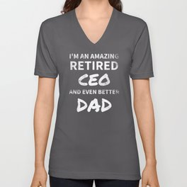 Retired CEO Funny Retirement Gift for Dad Unisex V-Neck