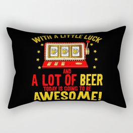 With Luck And Beer Today Is Awesome Gift Rectangular Pillow