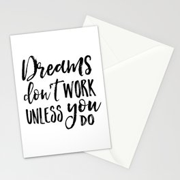 Dreams Don't Work Unless You Do,Motivational Quote,Inspirational Quote,Children Quote,Kids Gift,Nurs Stationery Cards