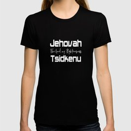 Christian Design - Jehovah Tsidkenu T-shirt