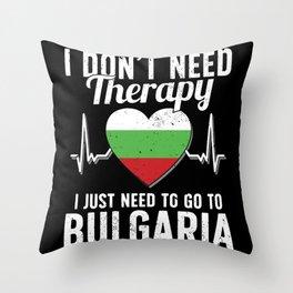 Bulgaria flag I Bulgarian Souvenirs Throw Pillow