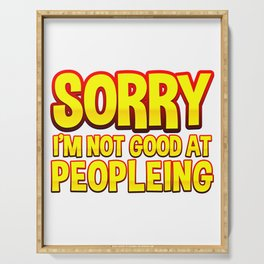 Not Good At People Funny Gift For Introvert Serving Tray
