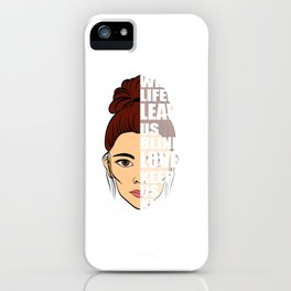 """Unique Half Face Illustration Of A Woman """"When Life Leaves Us Blind, Love Keep Us Kind"""" T-shirt iPhone Case"""
