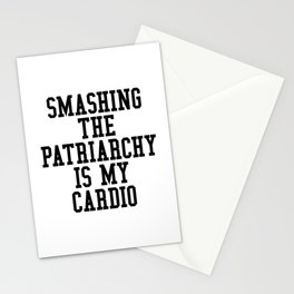 Smashing The Patriarchy is My Cardio Stationery Cards