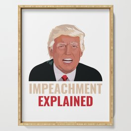 "Grab This Anti Trump Shirt Saying ""Impeachment Explained"" T-shirt Design Donald Trump President Serving Tray"