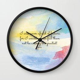 I was never afraid of failure, Keats Wall Clock