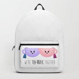 We're Tea-rrific Together Backpack
