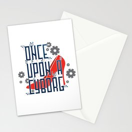 Once Upon a Cyborg Stationery Cards
