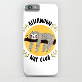 Afternoon Nap Club Sloth iPhone Case