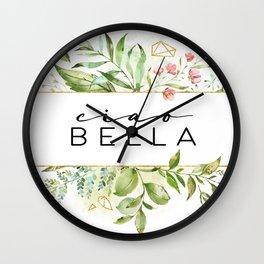 Ciao Bella, Goodbye Prety Lady, Bella Quote, Love Quote, Bella Wall Clock