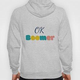 Ok Boommer Hoody