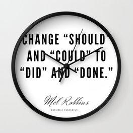 37  | Mel Robbins Quotes | 190802 Wall Clock