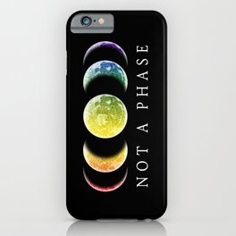 Not A Phase Gay Pride LGBT iPhone Case