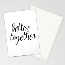 Better Together, Digital Print, Inspirational Quote Stationery Cards