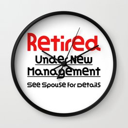 Retired Under New Management See Spouse For Details Funny Gift Funny Retirement Gift Wall Clock