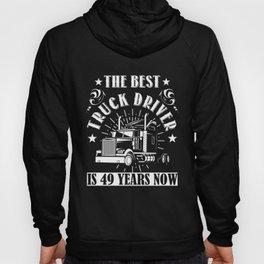 49th Birthday Present Truck Driver 49 Years Trucks Hoody