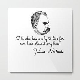 Friedrich nietzsche quotes Metal Print