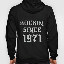 49 Year Old Classic Rock 1971 49th Birthday Gifts Men Women Hoody
