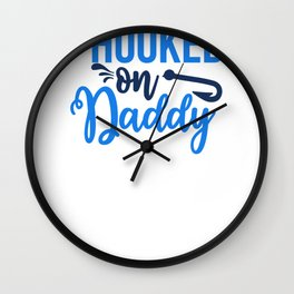 Novelty Fishing Hooked on Daddy Wall Clock
