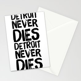 Detroit Never Dies Stationery Cards