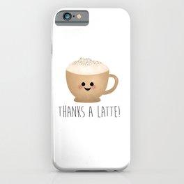Thanks A Latte iPhone Case