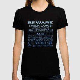 Beware I Milk Cows T-shirt