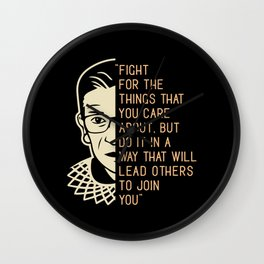 Ruth Bader Ginsburg Saying Fight For The Wall Clock