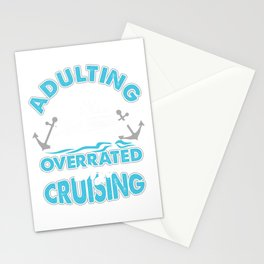 Adulting Is Overrated Cruise Ship Cruising Cruise Gift Stationery Cards