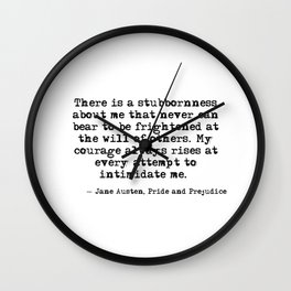 My courage always rises - Jane Austen Wall Clock
