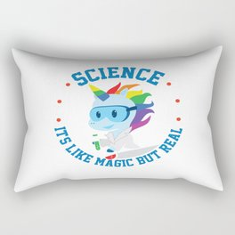 Funny Science Is Like Magic But Real Unicorn Gift Rectangular Pillow
