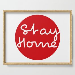 Stay home - Red Dot Works  Serving Tray