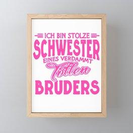 Stolze Schwester tollen Bruder Spruch  Framed Mini Art Print