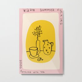 WARM SUMMER EVENING DOING NOTHING WITH TEA Metal Print