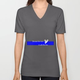 LEO Wife Thin Blue Line - Because he's mine I walk this line Unisex V-Neck