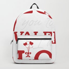 I would love you to be my Valentine Backpack