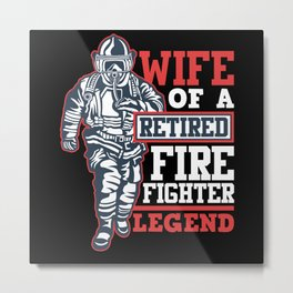 Firefighters Wife Metal Print