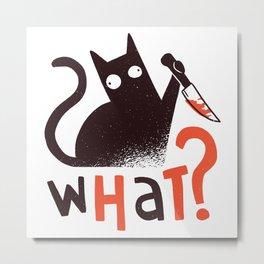 Murder Cat Funny  Metal Print