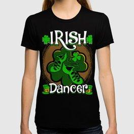 Irish Dancer Ghillies Shamrock Ireland Lover Irish Heritage T-shirt