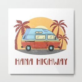 Hana Highway  TShirt Vintage Caravan Shirt Travel Road Gift Idea Metal Print