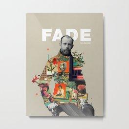 Fade No More Metal Print