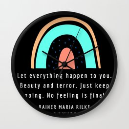 Rainer Maria Rilke Quote Famous 200912 No Feeling Is Final Wall Clock