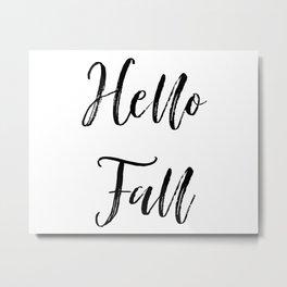 Hello Fall Farmhouse Sign Metal Print