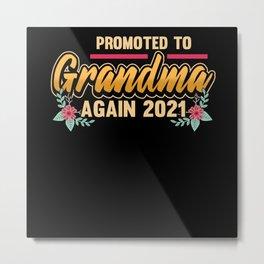 Pregnancy Grandma 2021 Pregnant Saying Gift Metal Print