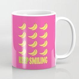 KEEP SMILING - BANANA BUNCHES Coffee Mug