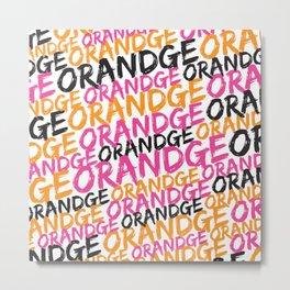 Orandge Metal Print